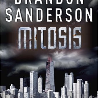 Mitosis (Reckoners 1.5) by Brandon Sanderson