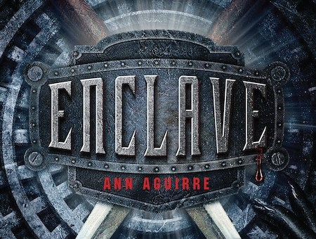 Enclave (Razorland #1) by Ann Aguirre