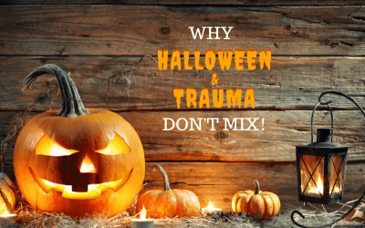 Why Halloween and Trauma Don't Mix