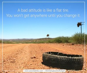 bad attitude is like a flat tire
