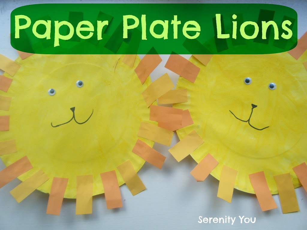 paper plate lions & Paper Plate Lions - Serenity You