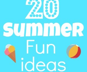 20 Summer Fun Ideas