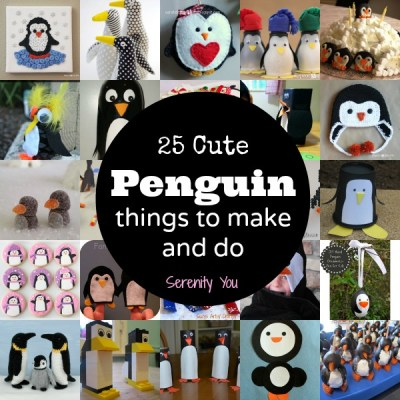 25 cute Penguin things to make and do - kids crafts