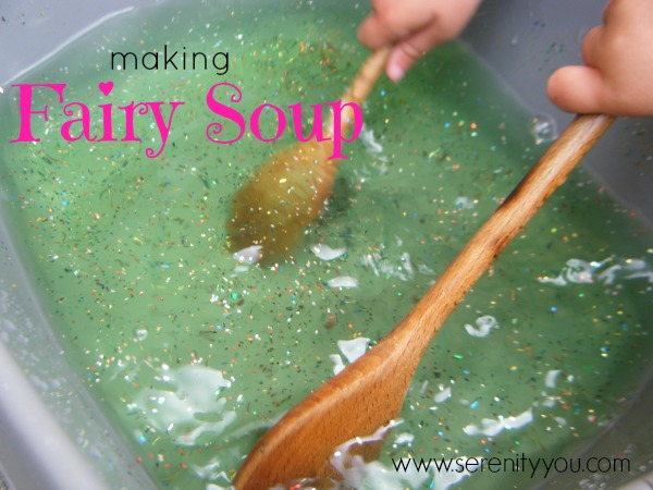 Making Fairy Soup