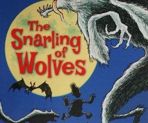 Win a Signed Copy of The Snarling of Wolves by Vivian French