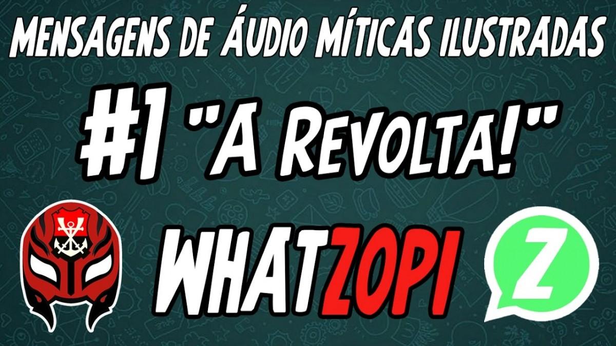 """WHATZOPI #1 - """"A Revolta"""""""