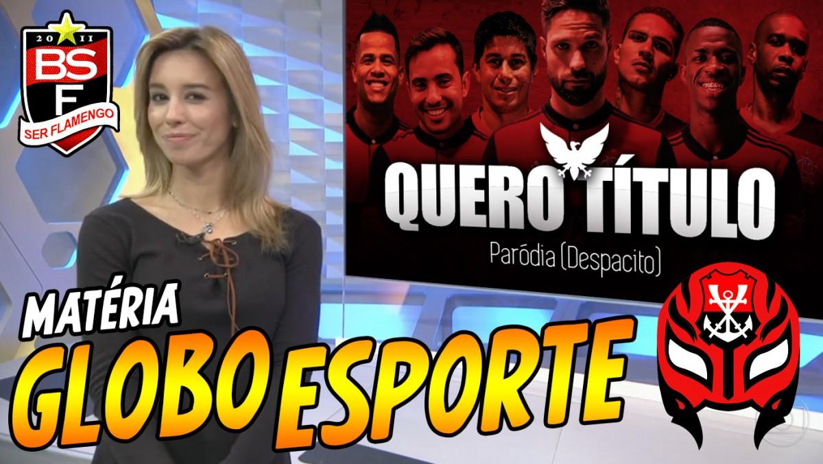 "Paródia ""Quero Título"" no Globo Esporte de hoje"