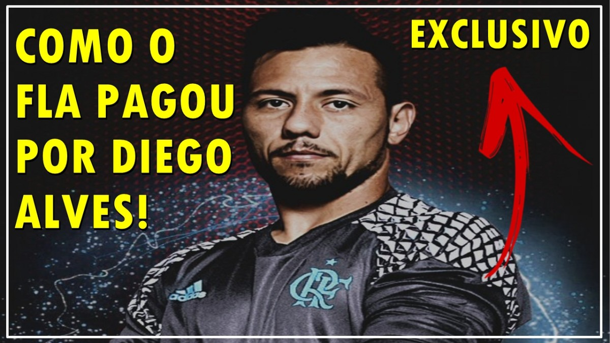 Exclusivo: Como o Flamengo pagou por Diego Alves
