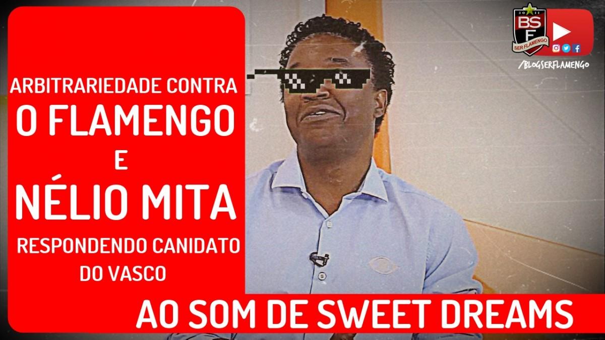 Arbitrariedade contra o Flamengo e Nélio mita respondendo candidato do Vasco