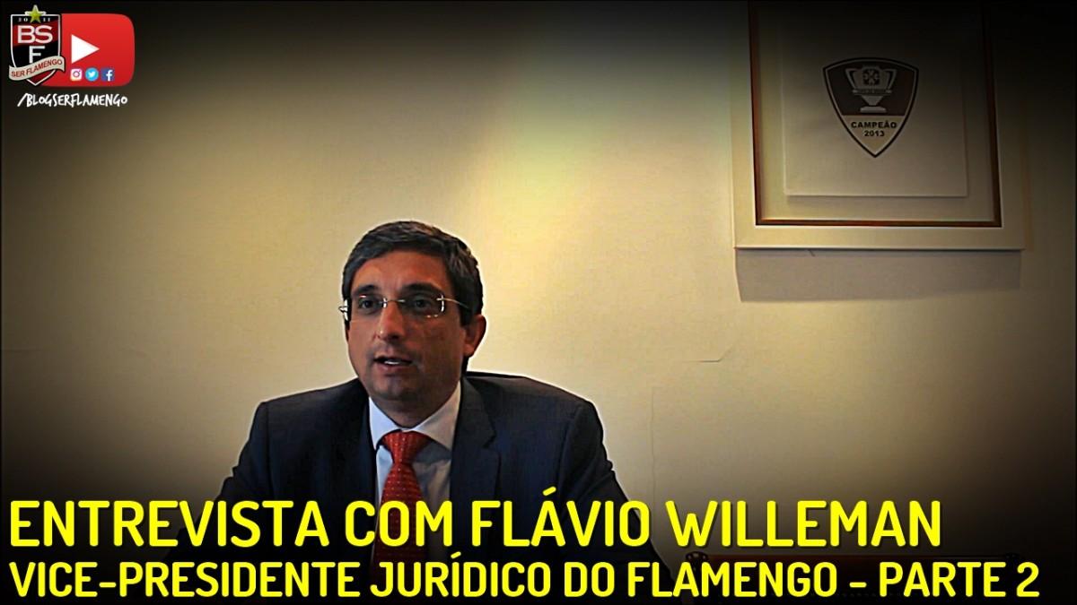 Papo com Flávio Willeman - VP Jurídico do Flamengo PT. 2: Dinheiro do Brocador, caso André Santos, punição da Conmebol, Rueda e Guerrero