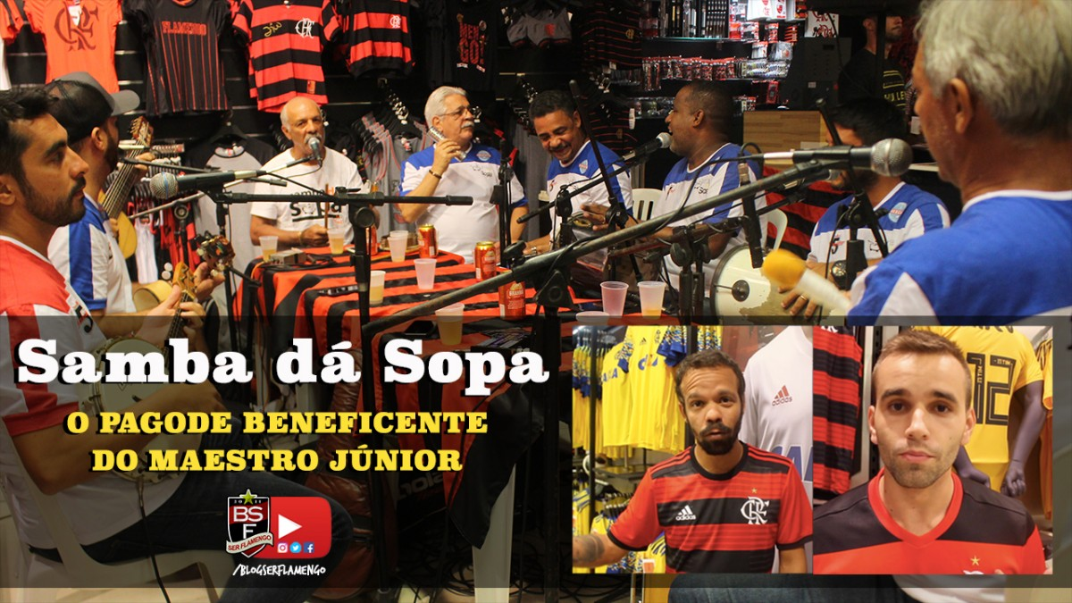 Samba dá sopa - O pagode beneficente do Maestro Junior na loja oficial do Flamengo