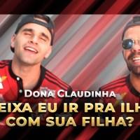 """DONA CLAUDINHA - PARÓDIA """"DONA MARIA"""" - THIAGO BRAVA FT. JORGE"""