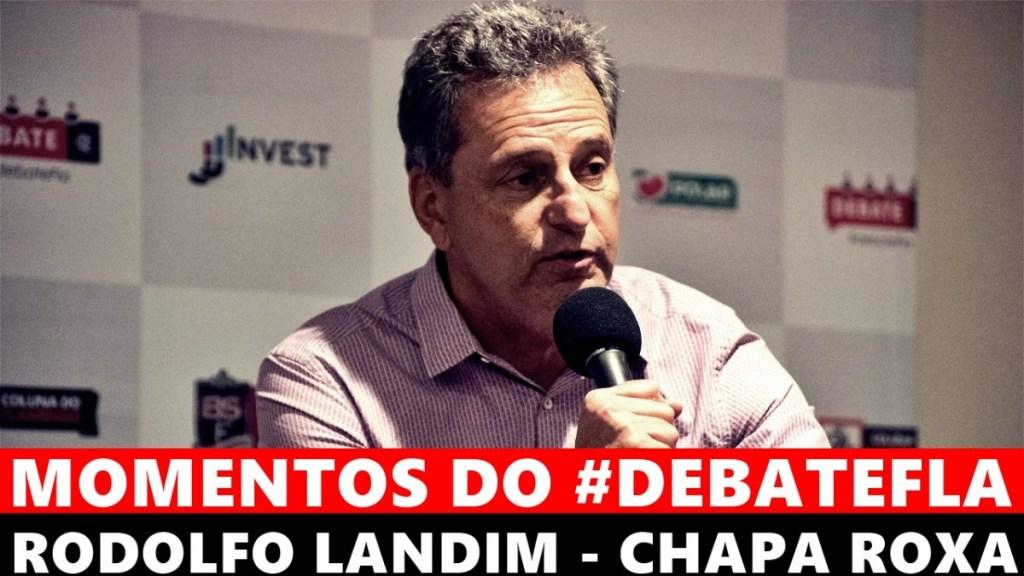 MOMENTOS DO #DEBATEFLA - RODOLFO LANDIM - CHAPA ROXA