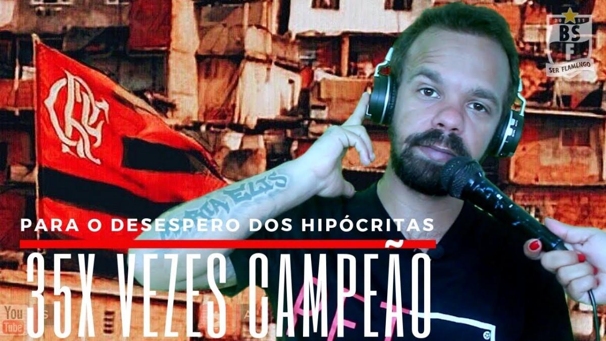 PARA O DESESPERO DOS NOSSOS DETRATORES - FLA 35X CAMPEÃO - FUNK DO BAP