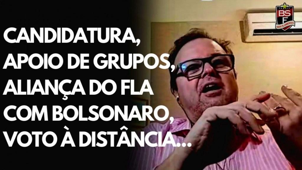 Candidatura, grupos políticos, partidarismo e aliança do Flamengo com Bolsonaro... O que diz Walter Monteiro