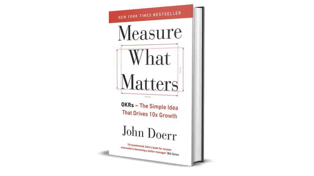 Book Review: Measure what Matters by John Doerr