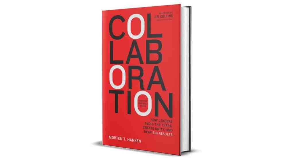 Book Review: Collaboration by Morten Hansen