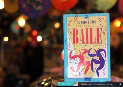 Historia del baile. De la milonga a la disco. – 2a ed. (2011)
