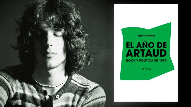 Infobae | Luis Alberto Spinetta, el convulsionado 1973 y un disco para la historia: de qué se trata «El año de Artaud», el nuevo libro de Sergio Pujol