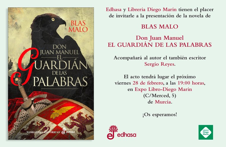 Presentando a un autor: Blas Malo y Don Juan Manuel – El guardián de las palabras