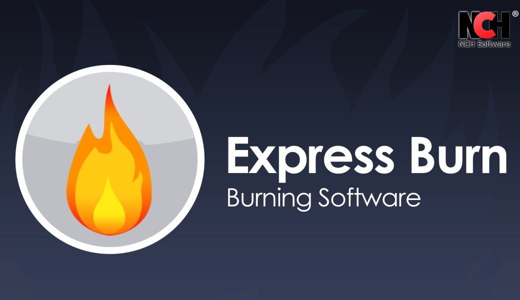Express Burn Crack 2020 With Serial Key Free Download