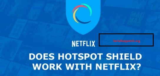 Hotspot Shield VPN Elite 8 Full Crack With Keygen 2019