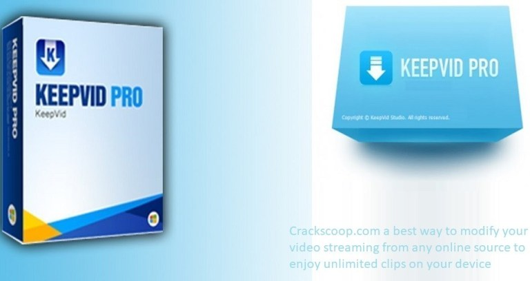 KeepVid Pro 2020 Crack With Serial Key Free Updated Version Download