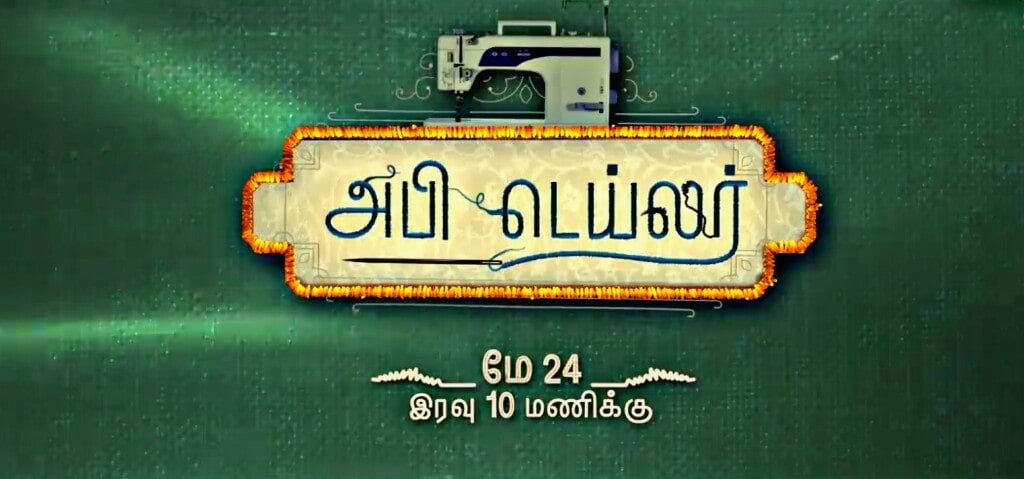 Abhi Tailor is a TV serial telecasted on Colors Tamil.