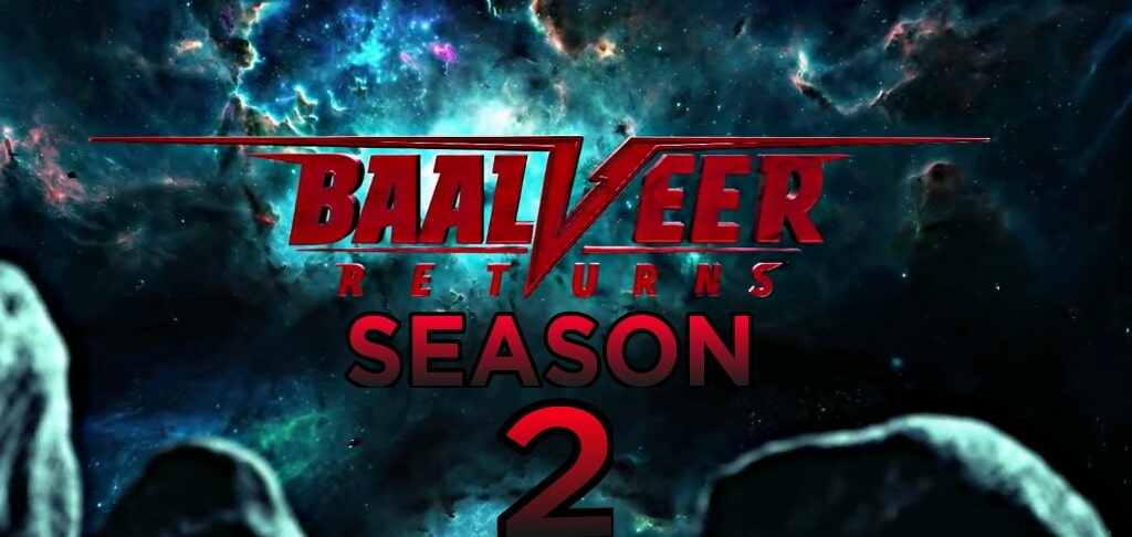 Baalveer Returns season 2 is a SAB TV serial.