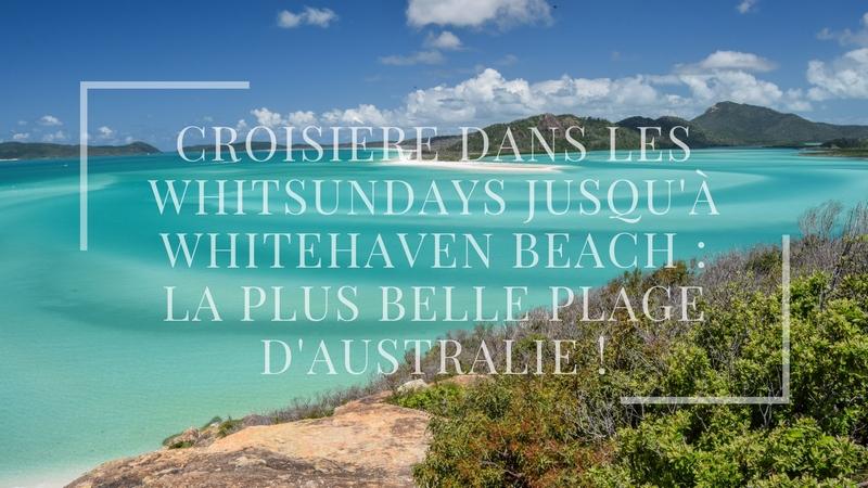 Croisière dans les Whitsundays jusqu'à Whitehaven Beach : la plus belle plage d'Australie !