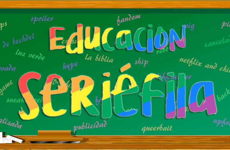 Educación Seriéfila: ¿Qué es el 'queerbaiting'?