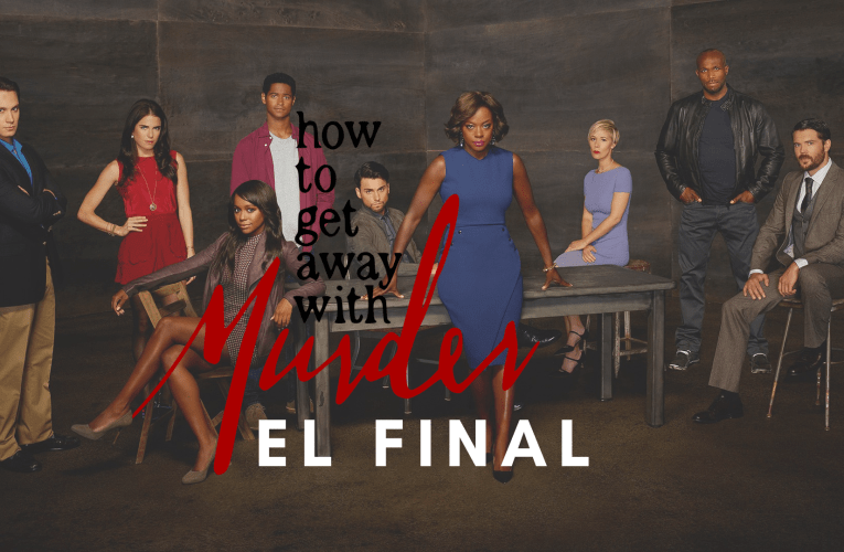 How to Get Away with Murder: el final