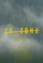 La Zona – Do not cross (2017)