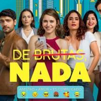 De Brutas, Nada - Temporada 1 (2020) (Mega)