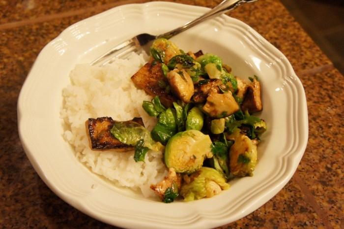 brussels sprouts, tofu, and rice.