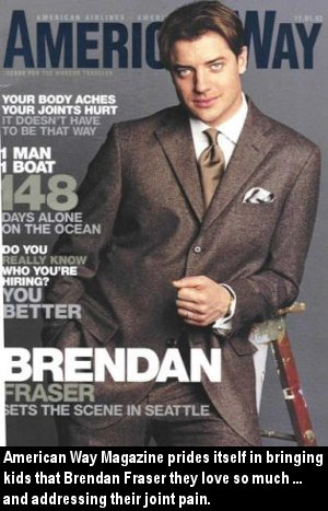 Brendan Fraser IS the American Way.