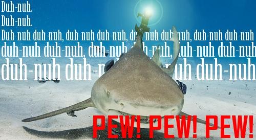 Laser beams don't kill people. Sharks kill people.