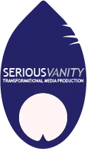 Serious Vanity Transformational Media Production