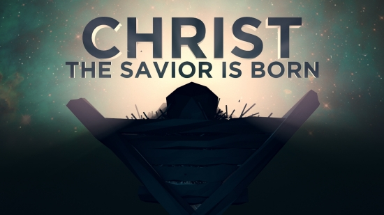 Christ The Savior Is Born Centerline New Media SermonSpice
