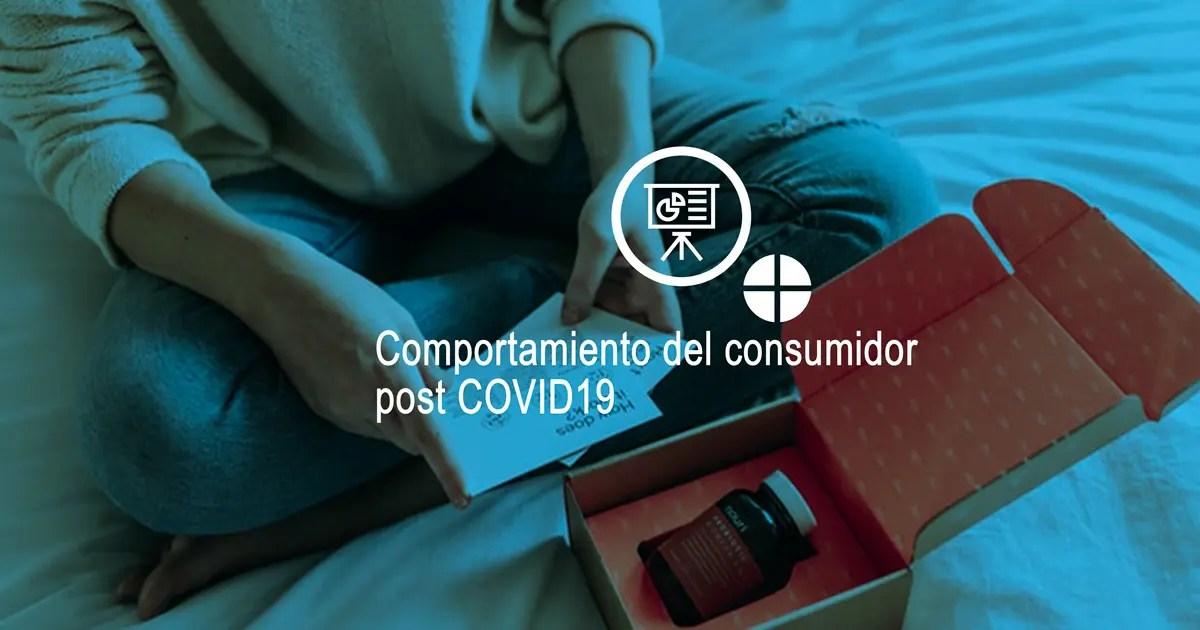 comportamiento del consumidor post COVID19