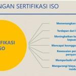 Keuntungan Memiliki Sertifikat ISO Untuk Perusahaan