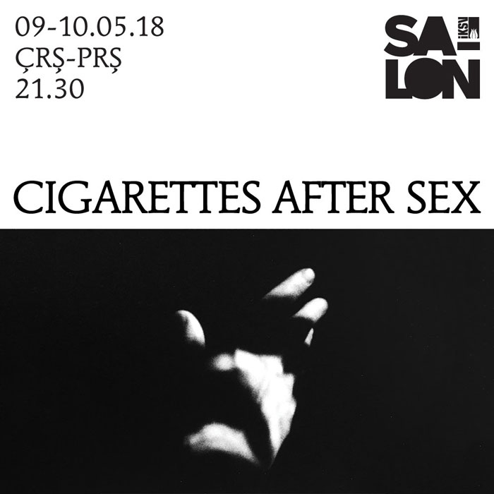 Cigarettes After Sex 9-10 Mayıs İKSV Salon