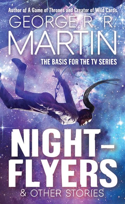 George R.R. Martin Nightflyers Book