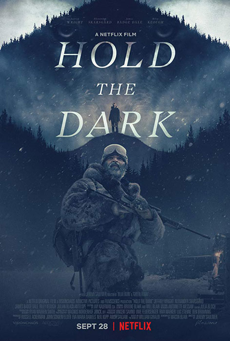 Hold the Dark Poster and Trailer: Starring Jeffrey Wright and Director Jeremy Saulnier's Netflix Film