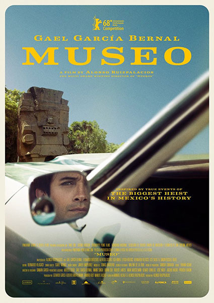 Museo Poster and First Trailer Starring Gael Garcia Bernal the Biggest Heist in Mexico