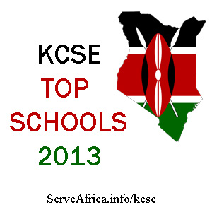 KCSE Exam Results 2013 - Top 100 County Schools in Kenya