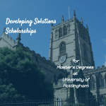 University of Nottingham – Developing Solutions Masters Scholarships