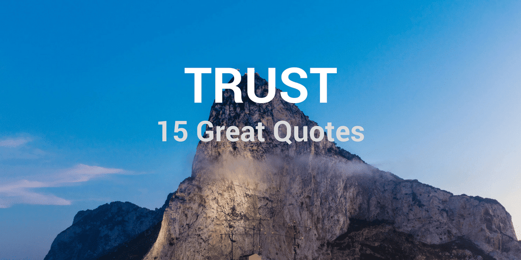 15 Great Quotes About Trust
