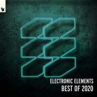 Armada Electronic Elements - Best Of 2020 - Extended Versions