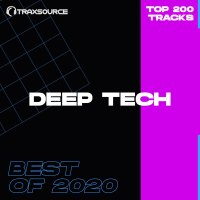 Traxsource Top 200 Deep Tech of 2020